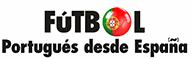 Futbol Portugues desde España