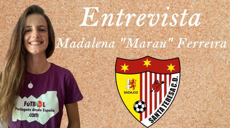 """Madalena """"Marau"""" Ferreira: """"Estoy haciendo realidad mis sueños"""""""
